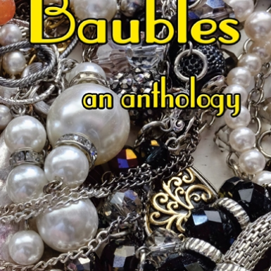 Baubles - the new anthology by Bridge House Publishing. My story, Helping Out, is in there. 2016 has been my most successful year for acceptances to date and I hope I can build on that. Image supplied by Gill James of Bridge House Publishing.
