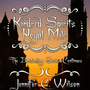 Jennifer C Wilson's second book in her Kindred Spirits series - Royal Mile. Image kindly supplied by Jennifer C Wilson