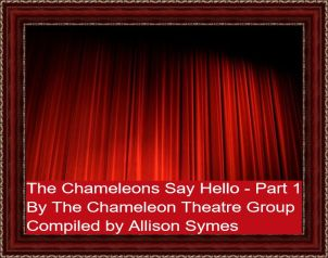 Feature Image - The Chameleons Say Hello - Part 1