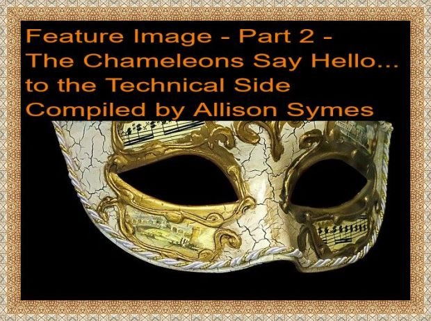 Feature Image - Part 2 - The Chameleons Say Hello... to the Technical Side