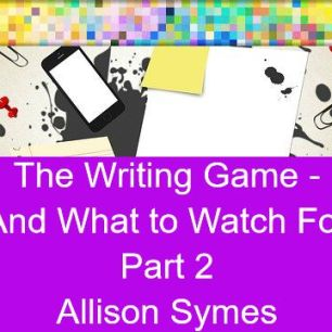 Feature Image - Part 2 - The Writing Game and What to Watch For