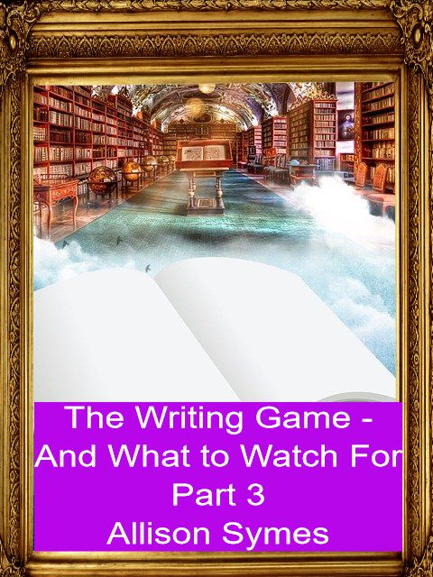 Feature Image - Part 3 - The Writing Game and What to Watch For