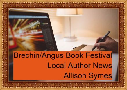 Feature Image - Brechin_Angus Book Festival - Local Author News - Allison Symes