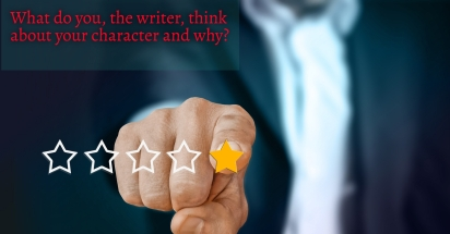 CHARACTERISATION - If you, as writer, are not convinced by the characters, nobody else will be