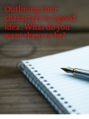 CHARACTERISATION - Outlining is a good idea