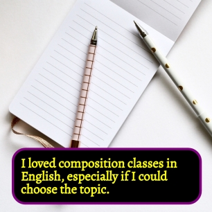 AE - I loved composition classes