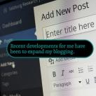 Developing my blogging