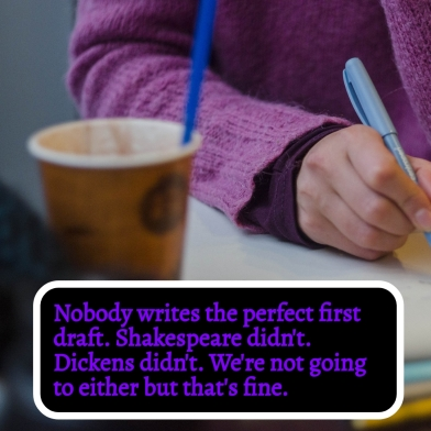 Nobody writes the perfect first draft