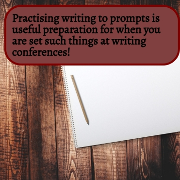 Practising writing to prompts is useful prep for conferences