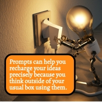 Prompts can help you recharge your ideas