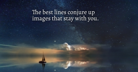 The best lines conjure images