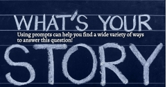 What's Your Story - use prompts to discover more answers and more stories