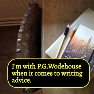 AE - Agree with Wodehouse on writing