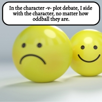 AE - July 2021 - I side with the characters in the character -v- plot debate