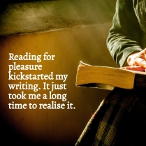 AE - Reading for Pleasure kickstarted my writing