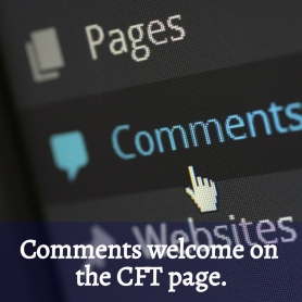 Comments welcome for CFT