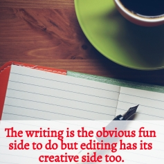 Editing has its creative side too