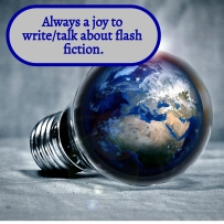 Always a joy to talk or write about flash fiction
