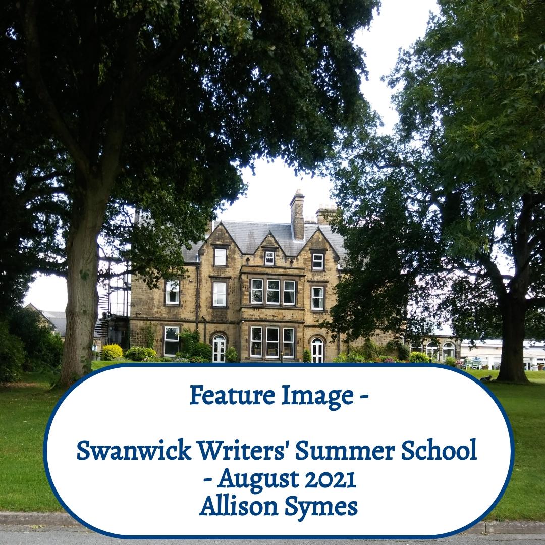 Feature Image - Swanwick Writers Summer School - August 2021
