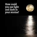 Image - Allison Symes - Using Light and Dark in Flash Fiction