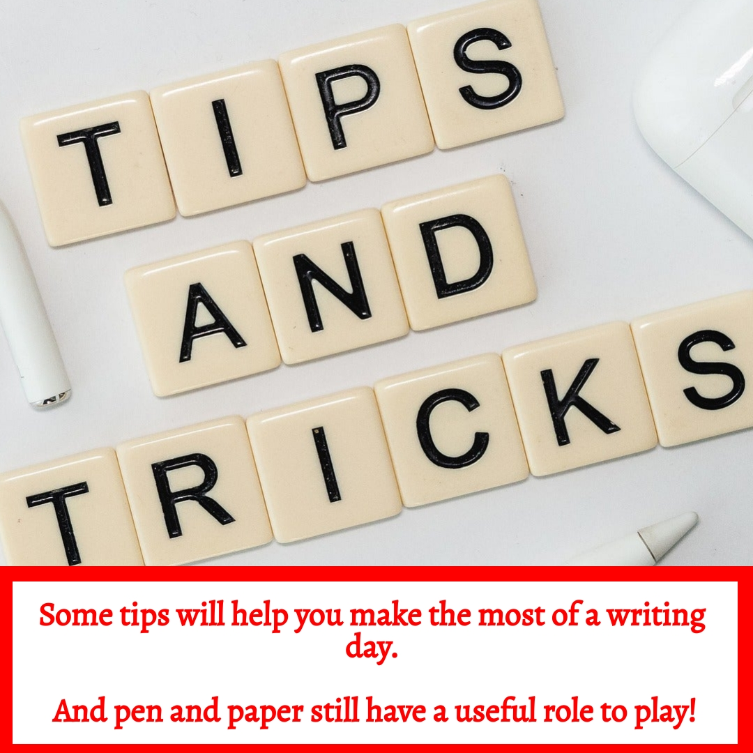 Tips will help you make the most of a writing day